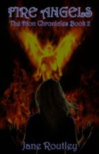 Fire Angels by JaneRoutley