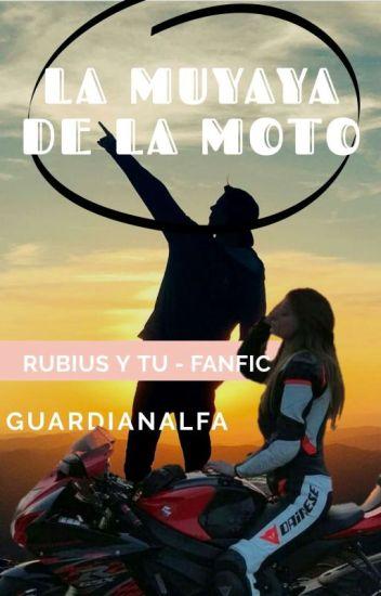 La muyaya de la moto (Rubius y tu) Hot