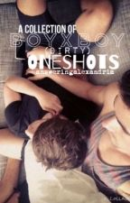 A collection of Boyxboy oneshots by DontLookAtMePlss