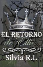 El retorno de Ellie (PE #2) by berenephilim