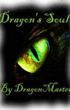 Dragon's Soul by DragonMaster1616