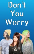 *DISCONTINUED* Don't You Worry (Jardougall) by sainte_loves_axlgram