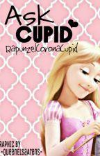 Ask Cupid ❤ by RapunzelCoronaCupid