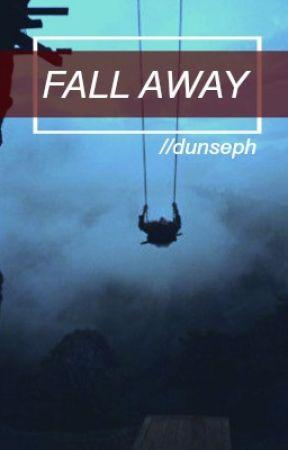 Fall Away (joshler) by dunseph