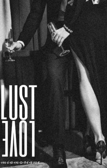 Love & Lust [Rated SPG]