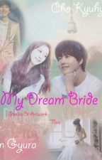 My Dream Bride by feelzyoung