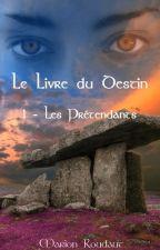 Le Livre du Destin : Les Prétendants. by Mahaharion