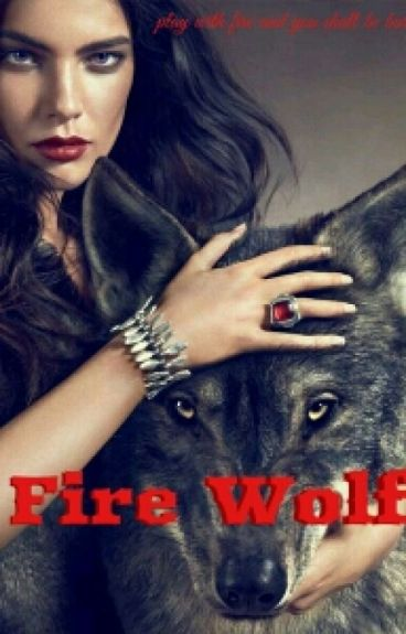The Fire Wolf and her Prince of a Mate.