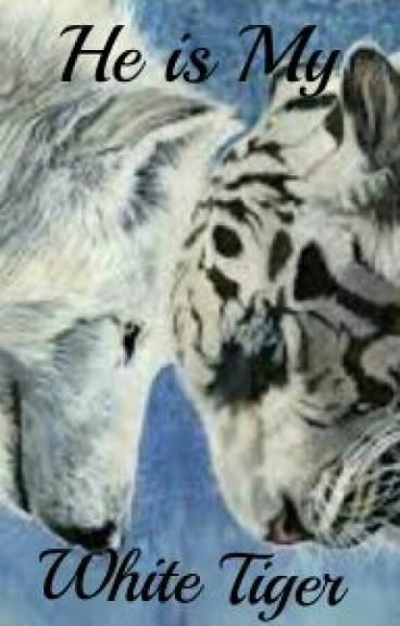 He Is My White Tiger