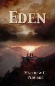 Eden (Chapters 1 & 2) by matthewcplourde