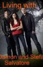Living with my brothers Damon and Stefan Salvatore. by ValandMeg