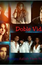 Doble Vida **Pausada** by Saphee_Blue