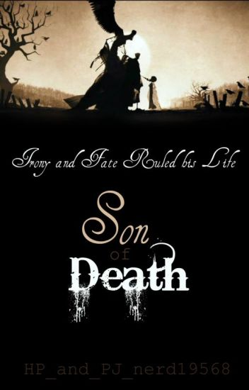Son Of Death -Percy Jackson And Harry Potter Xover