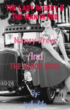 Nancy Drew & The Hardy Boys: The Lady in Grey and The Man in Red by iqahadik4