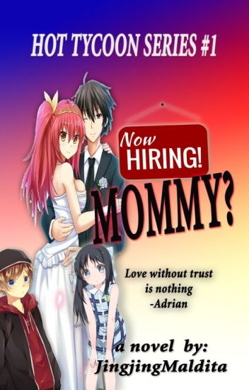 Now Hiring:MOMMY! [COMPLETED]