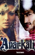 Anarkali (EDITING) (ON HOLD) by Treestumps