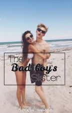 The bad boy's sister  by hopeful_weirdo