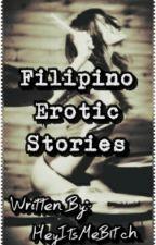 Filipino Erotic Stories by Babyyyyy69