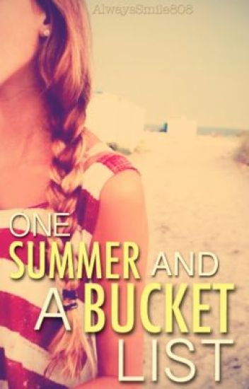 One Summer & a Bucket List