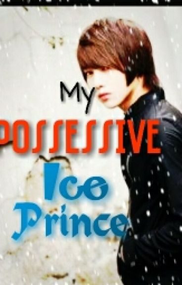 My Possessive Ice Prince