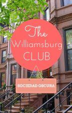 The Williamsburg Club by sociedadoscura