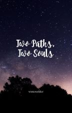 Two Paths, Two Souls (A Lord Of The Rings Fanfiction Book 2) by wintcrsoldicr