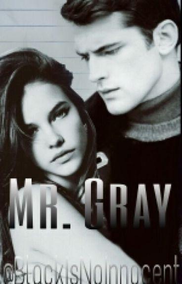 Mr.Gray