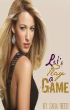 Let's Play a Game by Sara_Reed