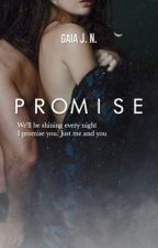 Promise [IN REVISIONE] by gaiajn