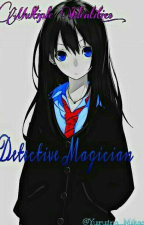 Multiple Identities: Detective(A Detective Conan Fanfic) by Yuruina_Mikasa