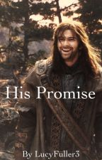 His Promise | Kili fanfic by LucyFuller3