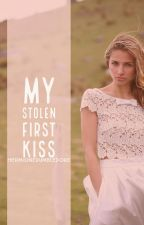 My Stolen First Kiss by HermioneDumbledore