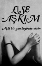 LİSE AŞKIM by for_us8