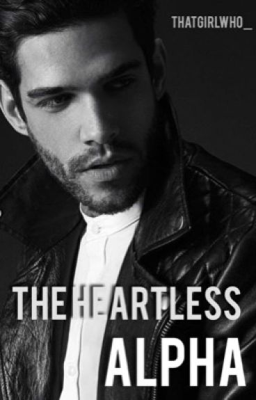 The Heartless Alpha