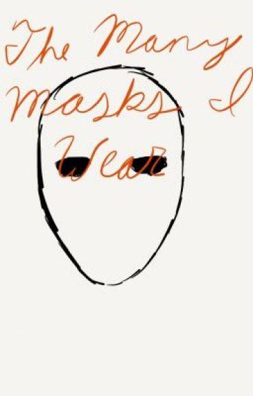 The Many Masks I Wear by BlackPhotographs