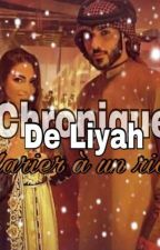 chronique de Liyah: Marier à un riche by DzPrincesse