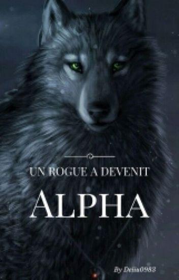 Un rogue a devenit Alpha -pauza-