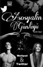ASOSYALİN GÜNLÜĞÜ by serife_01