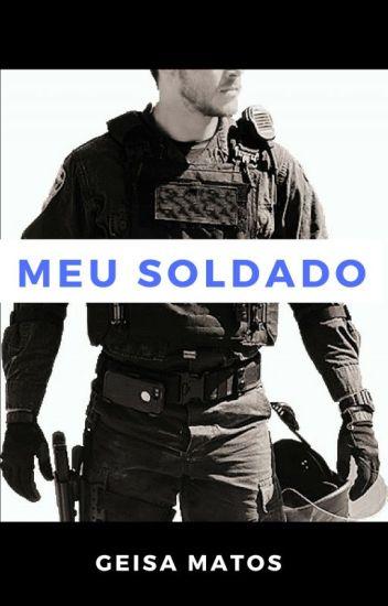 Meu Soldado (COMPLETO)