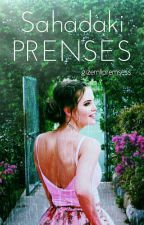 SAHADAKİ PRENSES  by gizemlipremsess