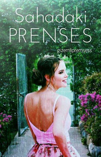 SAHADAKİ PRENSES