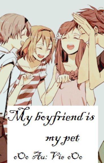 [Light novel] My boyfriend... is my pet (full)