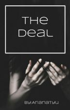 The Deal by arianatyu