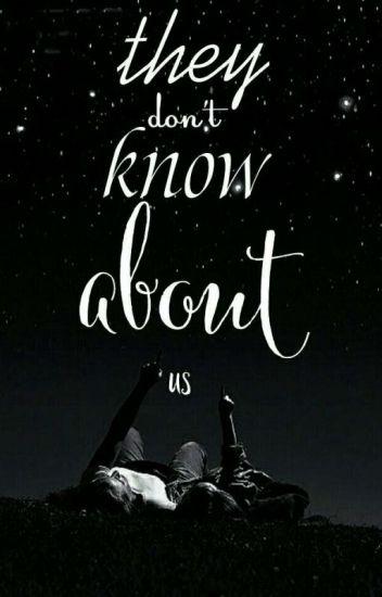 Никто не узнает про нас.
