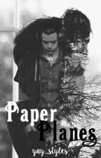 Paper Planes (A Harry Styles Fanfiction) // ON HOLD FOR NOW by jasmine-lee