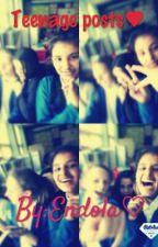Teenage posts♥ by Endola