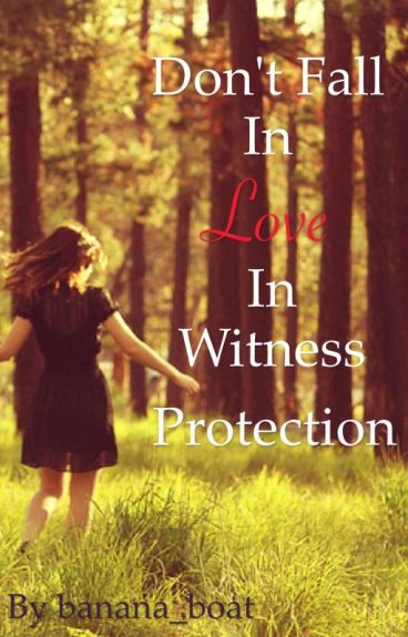 Don't Fall in Love in Witness Protection