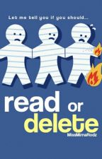 Read or Delete by imakealotofpuns