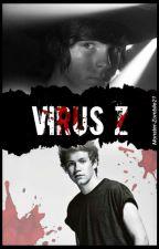 Virus Z |C.R y N.H|  by Monster-Zombiie21