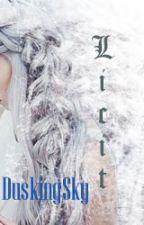 Licit by DuskingSky